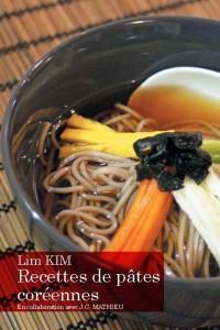 Lim KIM -Recettes de pâtes coréennes
